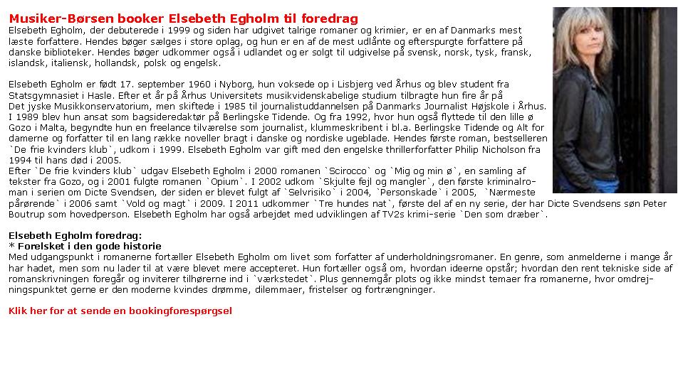Elsebeth Egholm - krimiserieforfatter - foredrag
